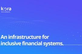 Kora Network低成本的普惠金融服务平台|DemoShow Online(第12期)