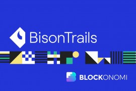 Bison Trails获Blockchain Capital领投2500万美元投资